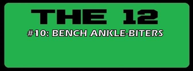 10-BENCH ANKLE-BITERS.jpg