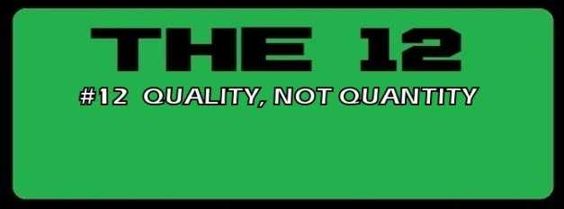 12-QUALITY, NOT QUANTITY.jpg