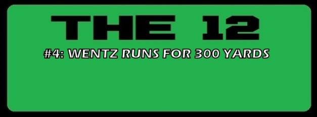4-WENTZ RUNS FOR 300 YARDS.jpg