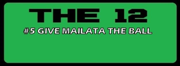5-GIVE MAILATA THE BALL.jpg