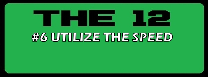 6-UTILIZE THE SPEED.jpg