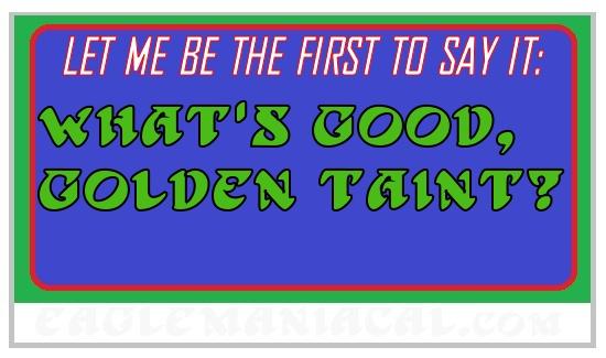GOLDEN TAINT ORIGIN